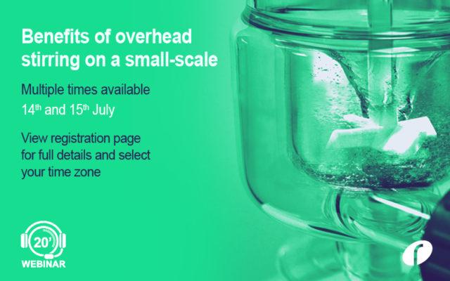 Benefits of Overhead Stirring